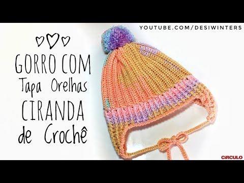 Gorro de Crochê com Tapa Orelhas Ciranda - Artes da Desi - YouTube ... 1032051515e
