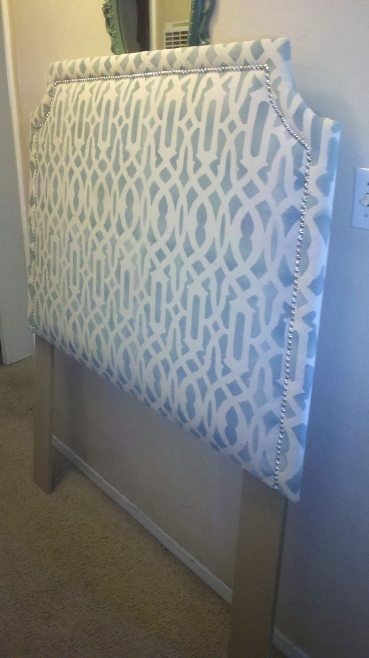 Treasured Rubbish: DIY Upholstered Headboard, With Stenciled Fabric    Forget The Stenciled Fabric