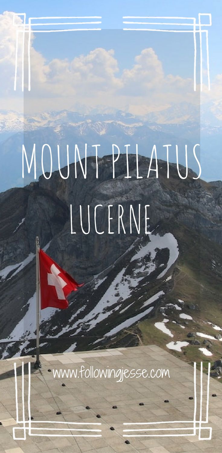 Planning a trip to Lucerne, Switzerland? Make sure to make a stop at Mount Pilatus!