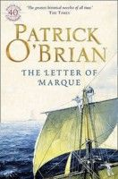 The Letter of Marque (Aubrey/Maturin, #12), by Patrick O'Brian