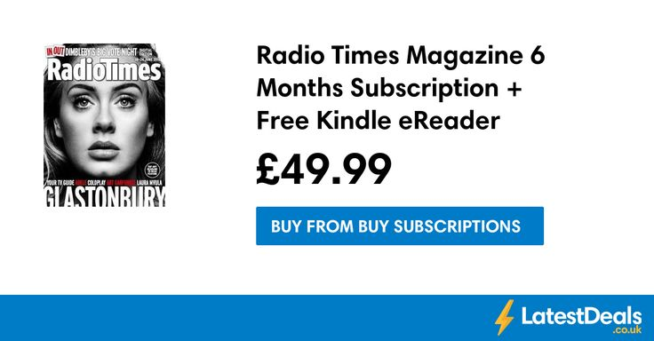 Radio Times Magazine 6 Months Subscription + Free Kindle eReader, £49.99 at Buy Subscriptions