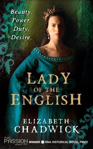 Lady of the English - Elizabeth Chadwick....Classic historical fiction. 12th century England. The story of the Empress Matilda and her battle for the throne. One of my favorite authors and this one did not disappoint.