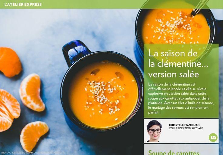 La saison de la clémentine est officiellement lancée et elle se révèle explosive en version salée dans cette soupe aux carottes aux antipodes de la platitude. Avec un filet d'huile de sésame, le mariage des saveurs est simplement… parfait!