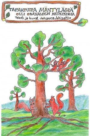 """Lähdetään mäntymetsään! Oppaina toimivat Olli Oravainen, hänen ystävänsä Niku ja Naku ja varsin viisas Vaari Oravainen. Metsä on erilainen joka vuodenaikana. """"Tapahtuipa Mäntylässä"""" sisältää neljä satua, joiden aiheet ovat kullekin vuodenajalle ominaisia."""