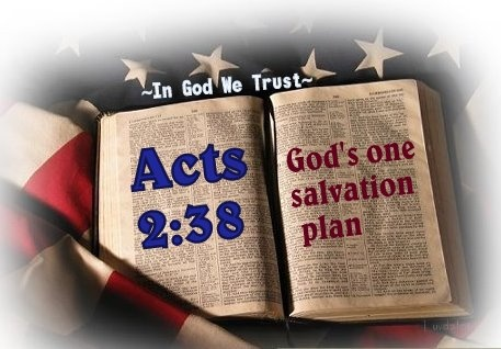 Acts 238 Bible Gods One Salvation Plan Acts 2 38 Way