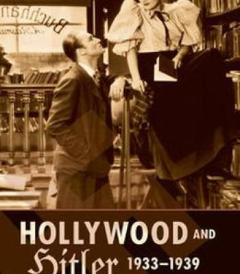 Hollywood And Hitler 1933-1939 PDF