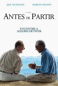 """Antes de Partir (2008) ★★★ - Um bom filme para distrair e relaxar. Boas atuações: afinal, trata-se de Freeman e Nicholson. No mais, gosto de filmes sobre velhice e este se trata de um deles. É evidente que não chega aos pés de """"Hotel Marigold"""" ou do bravíssimo """"E se vivêssemos todos juntos"""", mas diverte."""