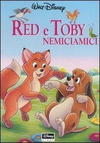 Red e Toby - Nemiciamici (The Fox and the Hound) Disney