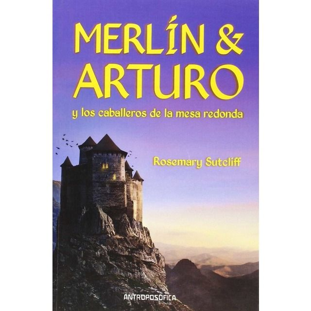 Pin De Eva Arjona En Libros En 2020 Rey Arturo Historia Del Rey Arturo Libros