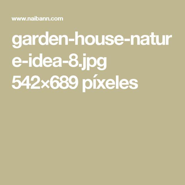 garden-house-nature-idea-8.jpg 542×689 píxeles