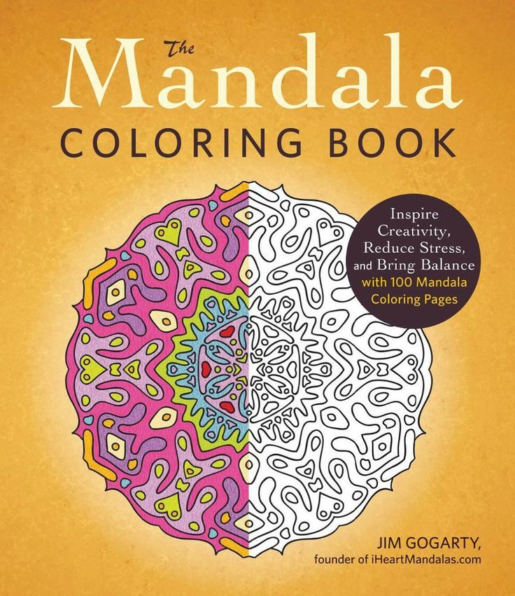Booktopia Has The Mandala Coloring Book Inspire Creativity Reduce Stress And Bring Balance With 100 Pages By Jim Gogarty