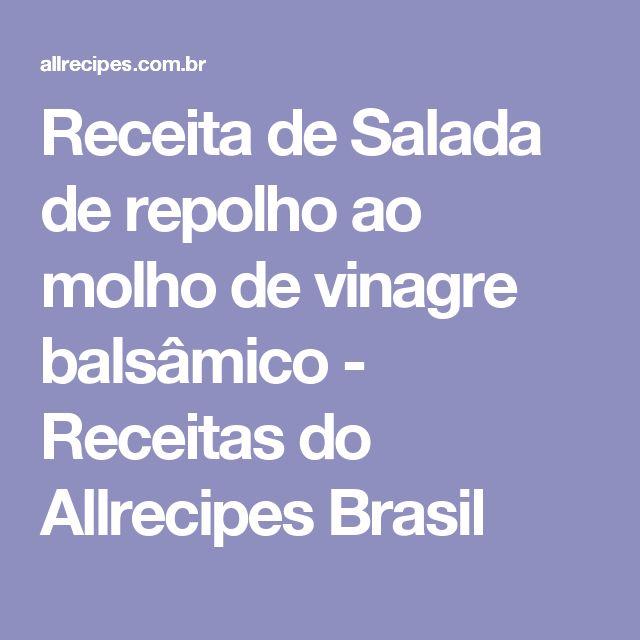 Receita de Salada de repolho ao molho de vinagre balsâmico - Receitas do Allrecipes Brasil