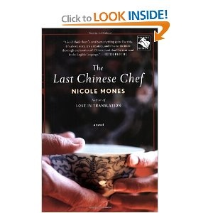 50 best delicious reads 50 fabulous food novels images on pinterest the last chinese chef a novel by nicole mones fandeluxe Image collections