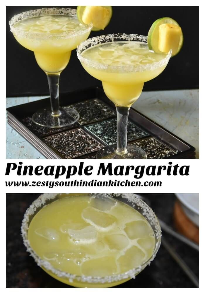 Pineapple Margarita - Zesty South Indian Kitchen
