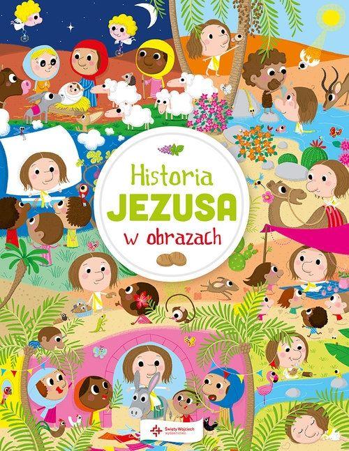 Historia Jezusa w obrazach Laureen Bouyssou Święty Wojciech.Księgarnia internetowa Czytam.pl