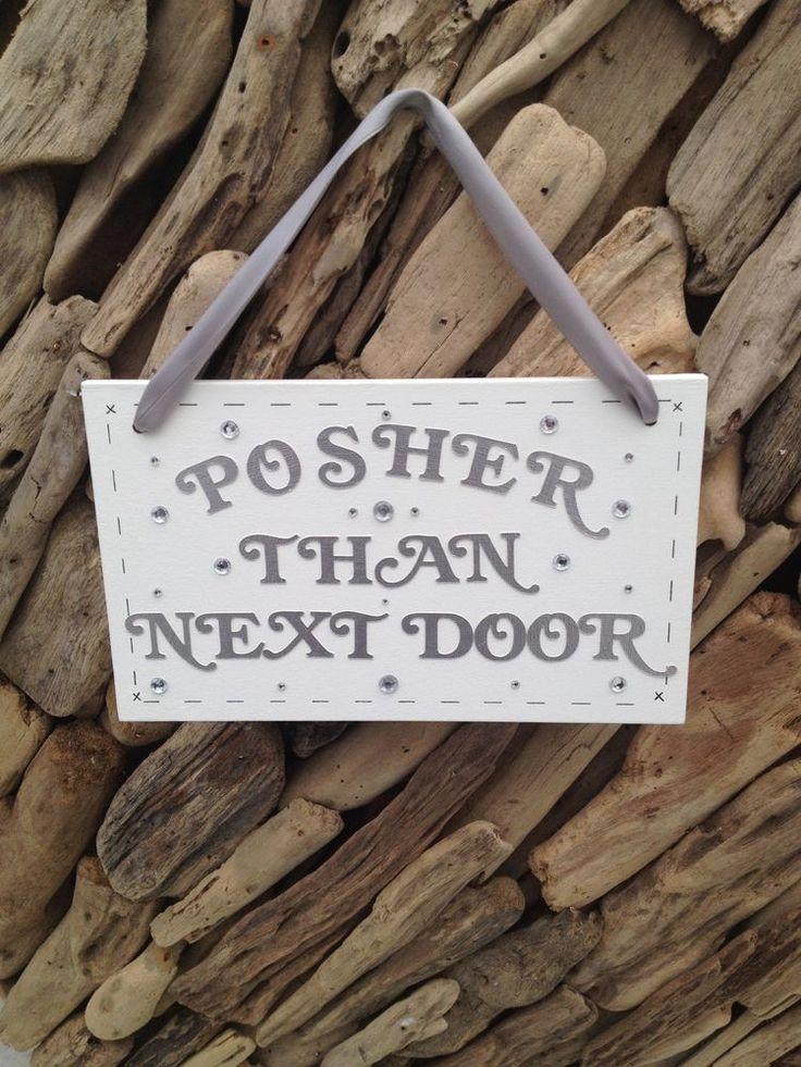 Neighbours Funny Gift Posher Than Next Door Personalised Plaque Sign Handmade