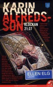 http://www.adlibris.com/se/product.aspx?isbn=9186067885   Titel: Klockan 21:37 - Författare: Karin Alfredsson - ISBN: 9186067885 - Pris: 44 kr