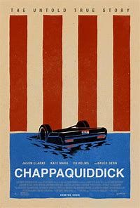 Chappaquidick Movie...KENNEDY KILLED KOPECHNIE