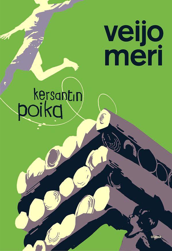Title: Kersantin poika | Author: Veijo Meri | Designer: Jussi Kaakinen