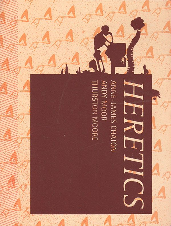 Neural [music review] Anne-James Chaton / Thurston Joseph Michael Moore / Andy Moor – Heretics CD + DVD + BOOK – Unsounds http://neural.it/2017/06/anne-james-chaton-thurston-moore-andy-morr-heretics/