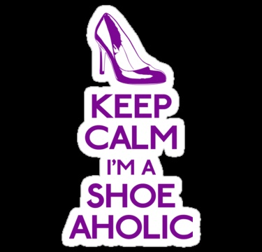 Keep calm Im a shoe-aholic III by GraceMostrens
