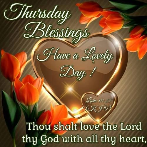 Best Thursday Wishes Quote: Good Morning, Happy Thursday. I Pray That You Have A Safe