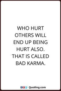 Bad Karma Quotes New The 25 Best Bad Karma Quotes Ideas On Pinterest  Karma Quotes