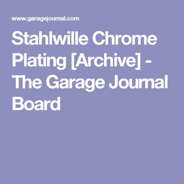 Stahlwille Chrome Plating [Archive]  - The Garage Journal Board