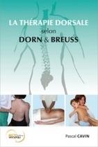 La Thérapie Dorsale selon Dorn & Breuss - Pascal Cavin - Librairie Bien-être/Massage - Reflexo - Ostéo -  http://www.sentiersdubienetre.com/librairie-bien-etre/massage-reflexo-osteo/la-therapie-dorsale-selon-dorn-breuss-pascal-cavin.html