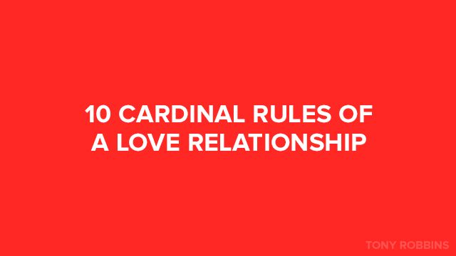 Tony Robbins | Relationships | 10 cardinal rules of love