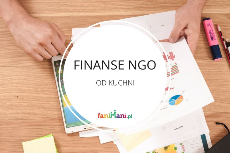 Finanse NGO od kuchni, czyli z czego organizacje społeczne finansują swoją działalność?