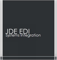 Most companies who deploy the JD Edwards ERP system also have a need for an EDI integration expert.  Let us engineer your project efforts in the area of JD Edwards (both World and E1) EDI integration.