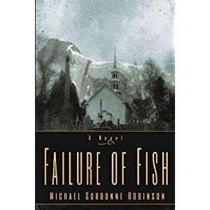 #BookReview of #FailureofFish from #ReadersFavorite - https://readersfavorite.com/book-review/failure-of-fish  Reviewed by Ruffina Oserio for Readers' Favorite  Failure of Fish by Michael S. Robinson, Sr. is a coming-of-age story that reads like a classic, a story with characters that will awaken all kinds of powerful emotions in many readers, reminding them of the dilemmas of growing up, the fears of transitioning into adulthood, and the question of moral responsibility. In this story…