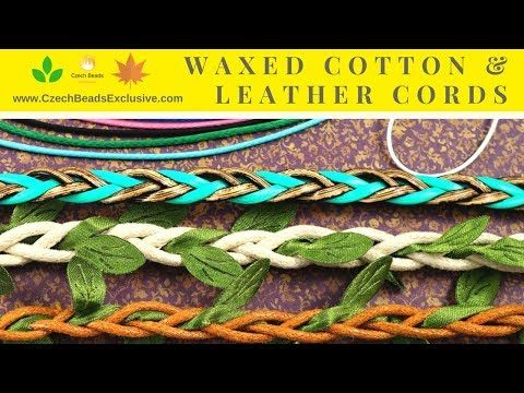 Video! CORDS Waxed Cotton and Leather ? Leaf Braided Cotton & Cowhide     #dawanda #dawanda_de #dawandashop #etsy #etsyshop #etsystore #etsyfinds #etsyseller #amazon #amazondeals #alittlemercerie #waxed #waxedcotton #waxedcord #leathercord #braidedcord #cottoncord #cowhide #leather #braided #czechbeads #glassbeads #czechglassbeads #czechglassjewelry
