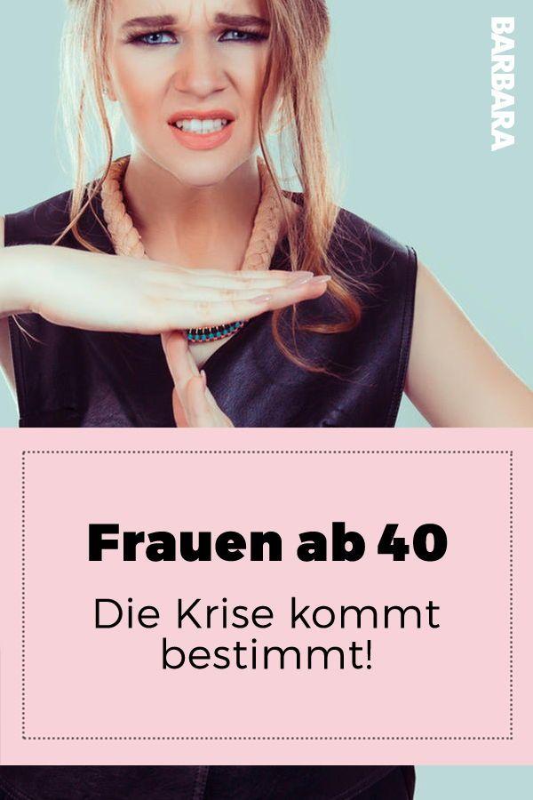 Frauen ab 40: Die Krise kommt bestimmt! | Frauen ab 40