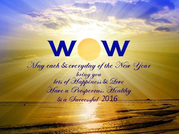 WOW Holidays - the best DMC in India wishes everyone a very Healthy & Prosperous New Year 2016 !!  For Best Holiday Deals: Call +91-22-61090909 or visit www.wowholidays.in   #lastday2015   #goodbye2015   #wow2016   #newyeargreeting   #wowholidays   #worldofwonders   #worldofwonderstravel   #bestdmcinindia   #europedmc   #usadmc   #destinationmanagementcompany