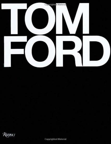 Tom Ford - Tom Ford