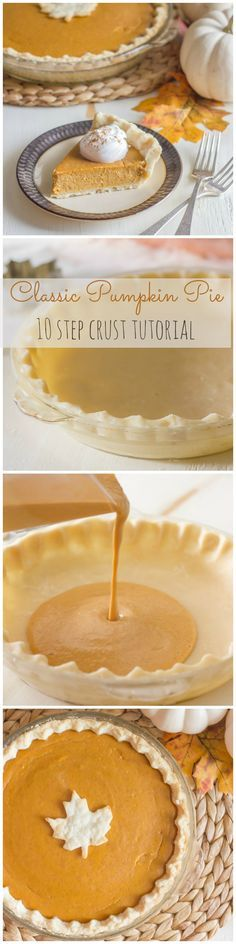 How to make a classic pumpkin pie with 10 easy steps for a tender, flakey crust!