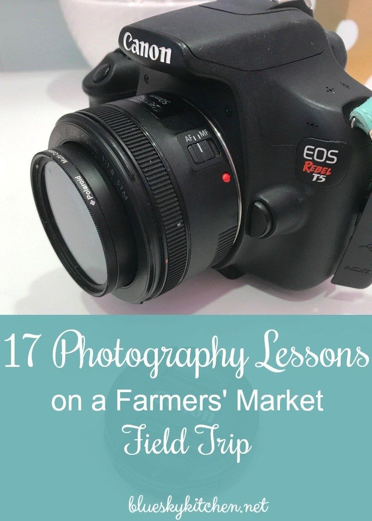 17 Photography Lessons on a Farmers' Market Field Trip. See if the lessons that I learned from a pro will help improve your photography.