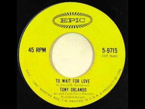 Tony Orlando - To Wait For Love