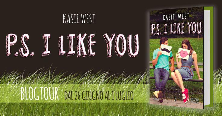 """""""P.S. I like you"""" di Kasie West edito da Newton Compton Editori"""