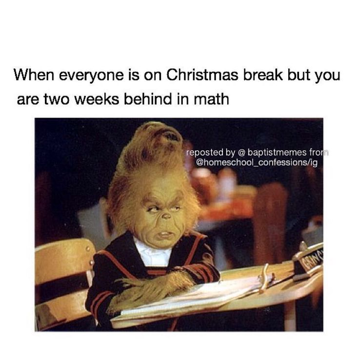 Who is on break and who is not on break? cough homeschoolers cough -@gmx0 #BaptistMemes