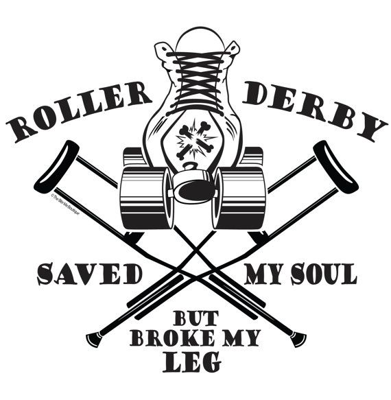 Hey, I found this really awesome Etsy listing at https://www.etsy.com/listing/213713136/3-decal-roller-derby-saved-my-soul-but