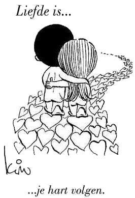 Liefde is.. je hart volgen!