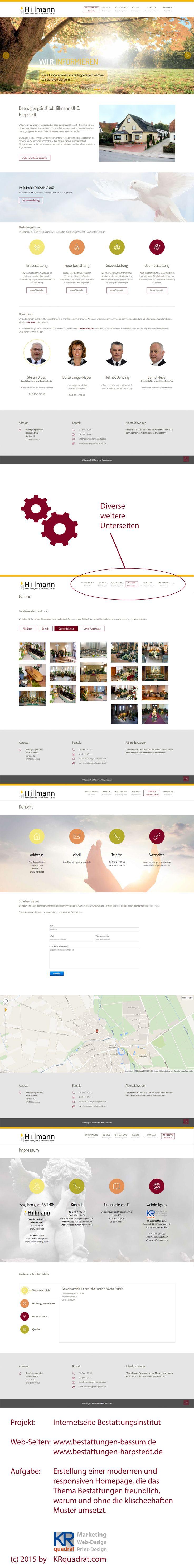 Webdesign für ein Bestattungsunternehmen  Erstellung einer modernen und responsiven Homepage für ein Bestattungsunternehmen, die das Thema Bestattungen freundlich, warum und ohne die klischeehaften Muster (z.B. dunkle Farben, drückend) umsetzt.  http://www.bestattungen-bassum.de