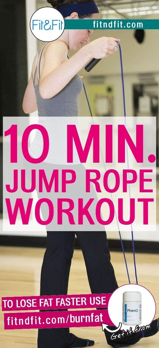 10-Minute Jump Rope #fitness #bodybuilding #workout #gym #weightloss #fatloss #loseweightfast #love #new #pinterest #london #newyork #uk