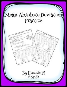 No prep! Introduce Mean Absolute Deviation to students with this worksheet. The problems are deliberately easy to work with and the organizer is excellent for helping students work through the steps of finding Mean Absolute Deviation.  Aligned to 6.SP.5c, but great for 7th and 8th grade review, too.