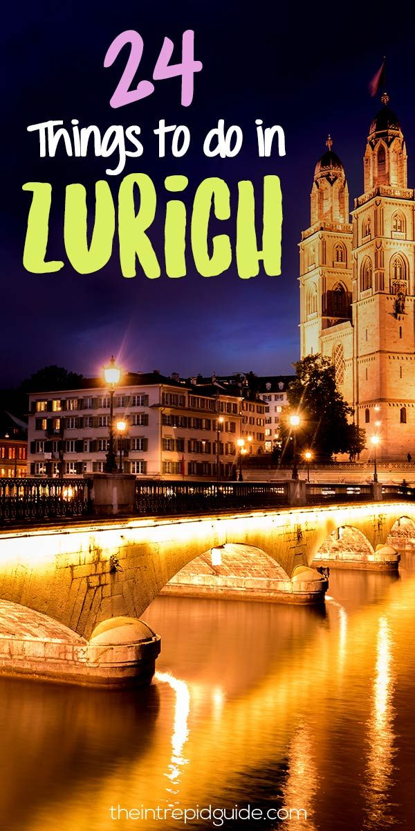 24 Things to do in Zurich