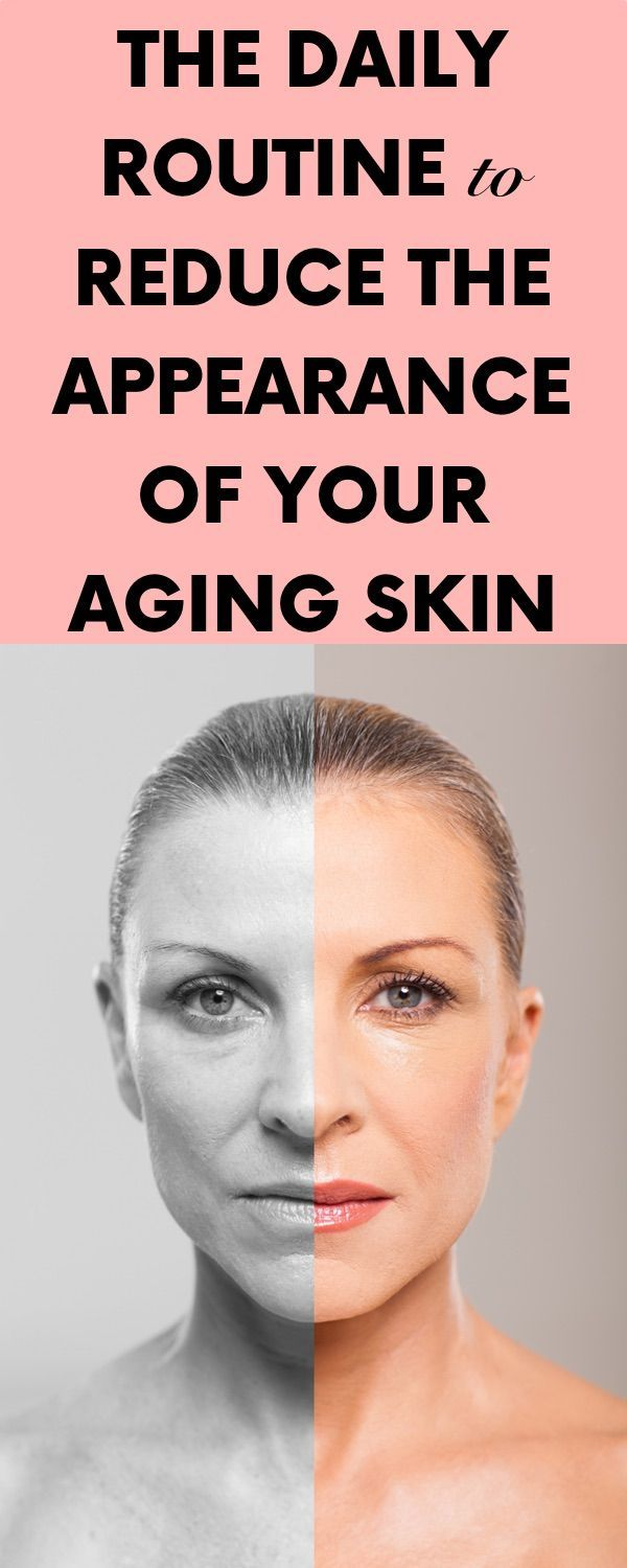 The Daily Routine to Reduce the Appearance of Your Aging Skin