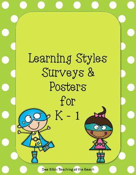 Learning Style Survey and Posters for K - 1 - UPDATED                                                                                                                                                                                 More